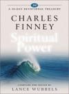 Charles Finney on Spiritual Power - Lance Wubbels, Charles Grandison Finney