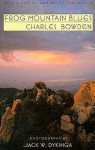 Frog Mountain Blues - Charles Bowden, Jack W. Dykinga, Jack Dykinga