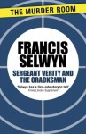 Sergeant Verity and the Cracksman - Francis Selwyn