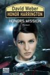 Honors Mission (Honor Harrington, Bd. 25) - David Weber, Ulf Ritgen