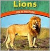 Lions: Life in the Pride - Adele Richardson