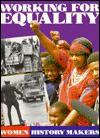 Working for Equality - Fiona MacDonald, Winnie Mandela, Rosa Parks