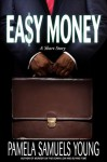 Easy Money: A Short Story - Pamela Samuels Young