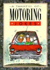 Motoring Jokes - Bill Stott, Samantha Armstrong, Helen Exley