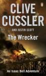 The Wrecker: Isaac Bell #2 - Clive Cussler, Justin Scott