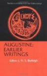 Earlier Writings (Library of Christian Classics) - Augustine of Hippo, John H.S. Burleigh