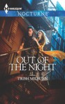 Out of the Night (Harlequin Nocturne) - Trish Milburn
