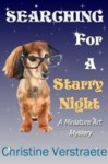 Searching for a Starry Night, A Miniature Art Mystery - Christine Verstraete