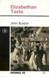 Elizabethan Taste - John Buxton