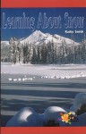 Learning about Snow - Kathy Smith