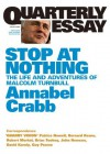 Quarterly Essay 34 Stop at Nothing: The Life and Adventures of Malcolm Turnbull - Annabel Crabb