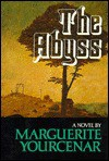 The Abyss: A Novel - Marguerite Yourcenar