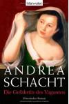 Die Gefährtin des Vaganten: Historischer Roman - Andrea Schacht