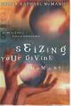 Seizing Your Divine Moment - Erwin Raphael McManus