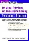 The Mental Retardation and Developmental Disability Treatment Planner - Arthur E. Jongsma Jr., David J. Berghuis