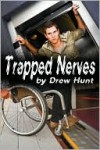 Trapped Nerves - Drew Hunt