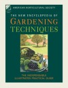American Horticultural Society New Encyclopedia of Gardening Techniques - American Horticultural Society