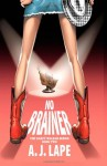 No Brainer - A.J. Lape