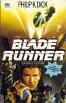 Blade Runner - Philip K. Dick, Norbert Wölfl