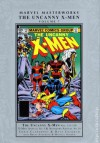 Marvel Masterworks: The Uncanny X-Men, Vol. 7 - Chris Claremont, Dave Cockrum, Mike Golden, Brent Anderson, Bill Sienkiewicz, Jim Sherman, Bob McLeod
