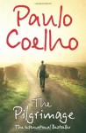 The Pilgrimage (Plus) - Paulo Coelho