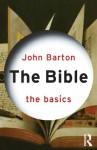 The Bible: The Basics - John Barton