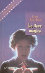 The Indian in the Cupboard /Llave Magica (Spanish Edition) - Lynne Reid Banks
