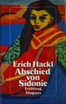 Abschied Von Sidonie: Erzahlung - Erich Hackl