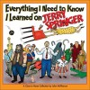 Everything I Need to Know I Learned on Jerry Springer: A Close to Home Collection - John McPherson
