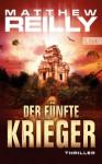 Der Fünfte Krieger Thriller - Sepp Leeb, Matthew Reilly