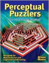 Perceptual Puzzlers - Alison Moore