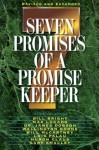 Seven Promises of a Promise Keeper - Jack Hayford, Dr. Gary Smalley, Charles R. Swindoll, Max Lucado, Crawford Loritts, Isaac Canales, Howard G. Hendricks, Bill Bright, Dr. James Dobson, Luis Palau