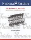 The National Pastime, Monumental Baseball, 2009 - Society for American Baseball Research (SABR)