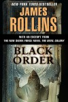 Black Order: A Sigma Force Novel (with Bonus Material) - James Rollins