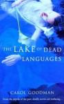The Lake of Dead Languages - Carol Goodman