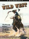 Boldprint: Student Edition Grade 6 Wild West, the - Various, Steck-Vaughn Company
