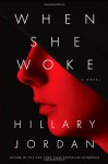 When She Woke (Audio) - Hillary Jordan, Heather Corrigan