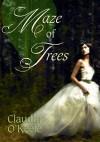 Maze of Trees - Claudia O'Keefe