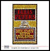 Holiday with Violence - Ellis Peters, Eva Haddon