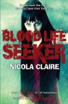 Blood Life Seeker (Kindred, Book 2) - Nicola Claire