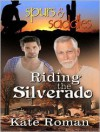 Riding the Silverado - Kate Roman