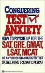 Conquering Test Anxiety - Neil A. Fiore, Susan C. Pescar