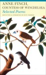 Selected Poems of Anne Finch, Countess of Winchilsea - Anne Kingsmill Finch Winchilsea, Katharine M. Rogers