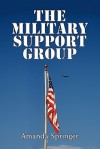 The Military Support Group - Amanda Springer