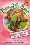 Mighty Adventurer of the Planet (Beryl E. Bean, Book 1) - Ricki Stern, Heidi Pesky Worcester