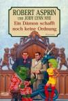 Ein Dämon schafft noch keine Ordnung (Taschenbuch) - Robert Lynn Asprin, Jody Lynn Nye, Frauke Meier