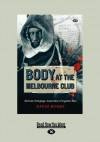 Body at the Melbourne Club: Bertram Armytage, Antarctica's forgotten man - David Burke