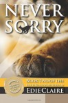 Never Sorry: A Leigh Koslow Mystery (Volume 2) - Edie Claire