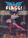 American Flagg!, Vol. 2: Southern Comfort - Howard Chaykin, Mike Gold