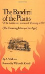 The Banditti of the Plains: Or The Cattlemen's Invasion of Wyoming in 1892 - A.S. Mercer, William Kittredge